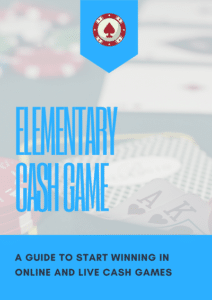 Learn fast with the elementary poker cash game guide