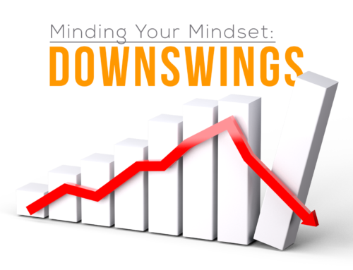 Minding your Mindset: Downswings
